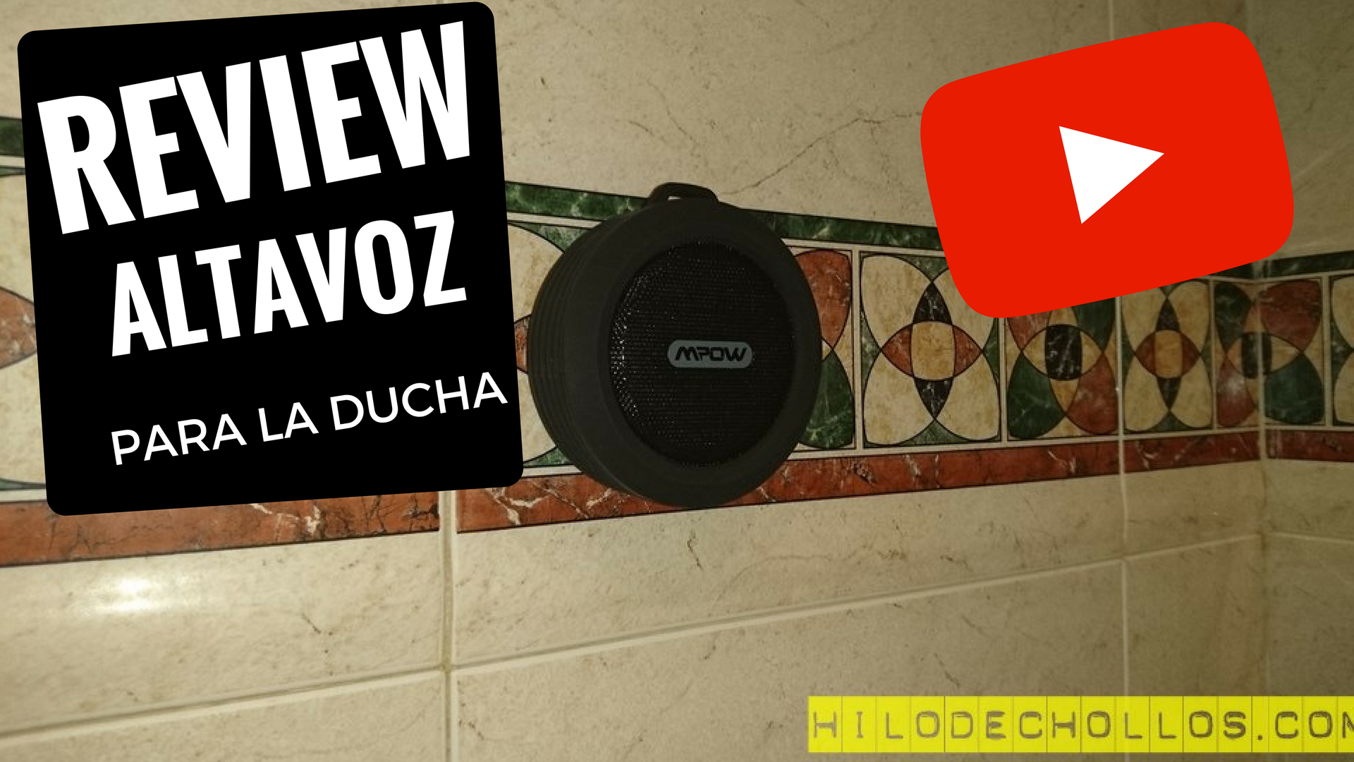 Chollo review altavoz para la ducha bluetooth mpow