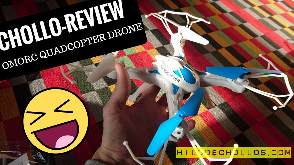 Chollo review OMorc Quadcopter Drone