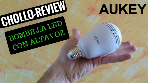 Chollo review increible bombilla LED con altavoz Aukey LT-BS1