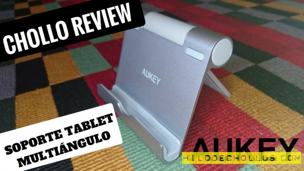 Chollazo soporte tablet multi ángulo de calidad Aukey