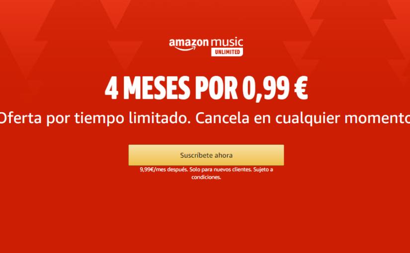4 meses de música casi gratis (0,99 €)